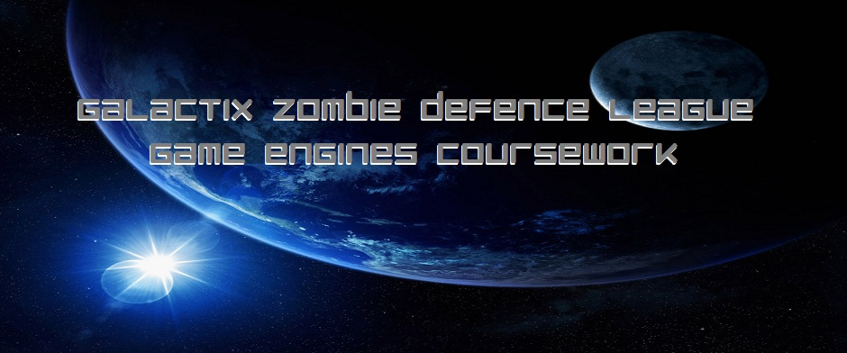 Galactic Zombie Defence League (Game Engines Coursework)